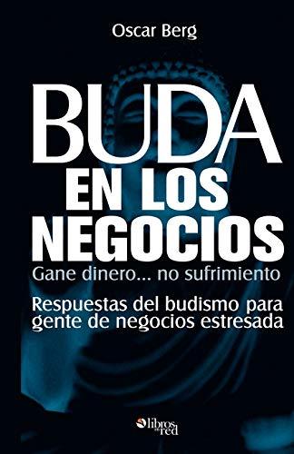 9781597542517: Buda En Los Negocios (Spanish Edition)