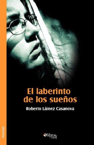 9781597543125: El Laberinto de Los Sueos (Spanish Edition)