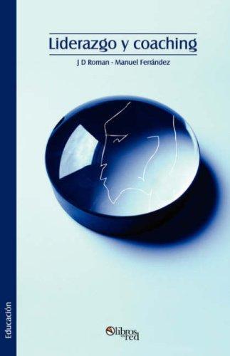9781597543637: Liderazgo y Coaching (Spanish Edition)