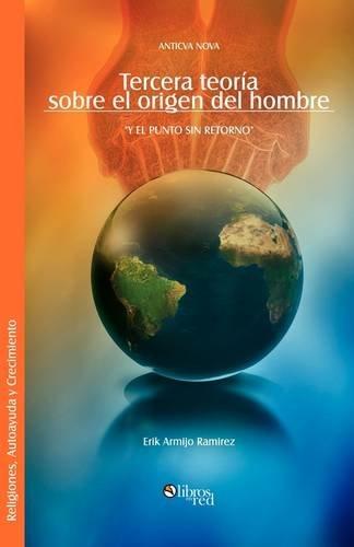 9781597543866: Tercera Teoria Sobre El Origen del Hombre (Spanish Edition)