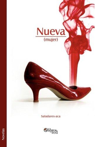 Nueva (Mujer) (Spanish Edition): Saladares-Aca