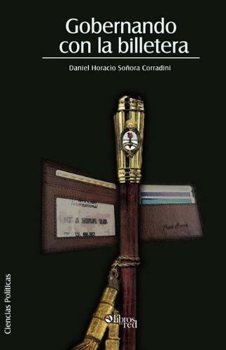 9781597545174: Gobernando Con La Billetera (Spanish Edition)