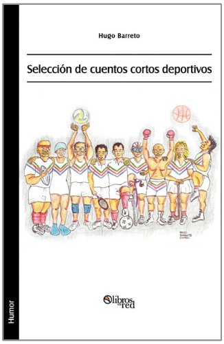 9781597546461: Seleccion de Cuentos Cortos Deportivos (Spanish Edition)