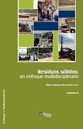 9781597547406: Residuos solidos: un enfoque multidisciplinario. Volumen II