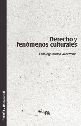 9781597547925: Derecho y fenomenos culturales