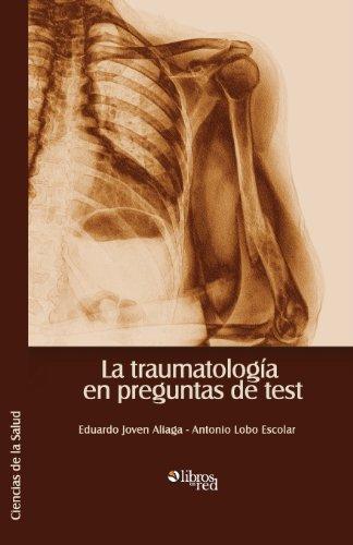 9781597548359: La Traumatologia En Preguntas de Test (Spanish Edition)