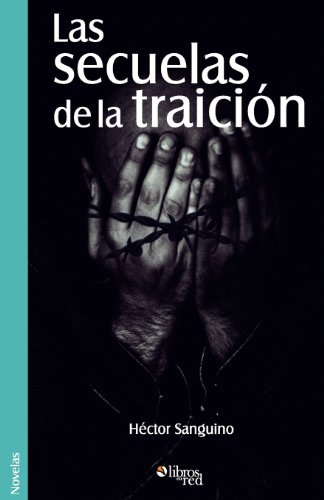 Las Secuelas de La Traicion: Hector Sanguino