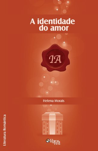 9781597549509: A Identidade Do Amor (Portuguese Edition)