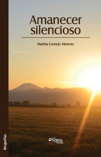 9781597549547: Amanecer Silencioso (Spanish Edition)