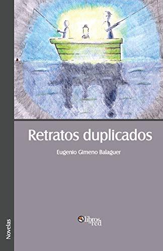 Retratos Duplicados: Eugenio Gimeno Balaguer
