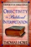 9781597550017: Objectivity in Biblical Interpretation
