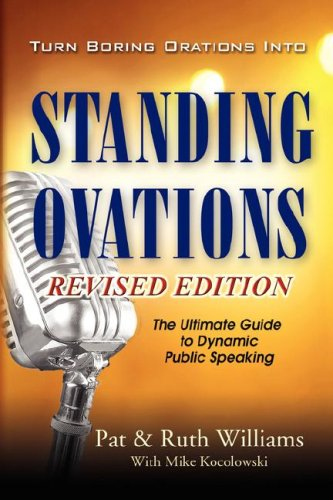 9781597550147: Turn Boring Orations Into Standing Ovations