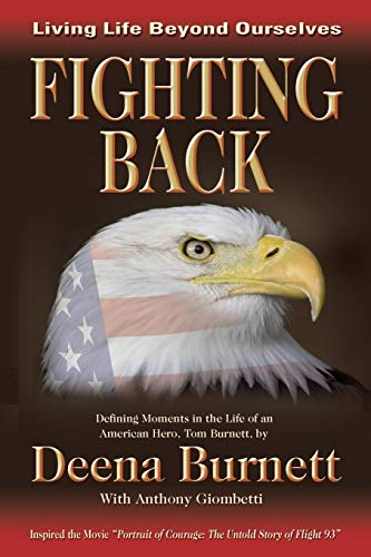 Fighting Back: Living Life Beyond Ourselves: Burnett, Deena L.