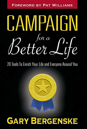 9781597550505: Campaign for a Better Life