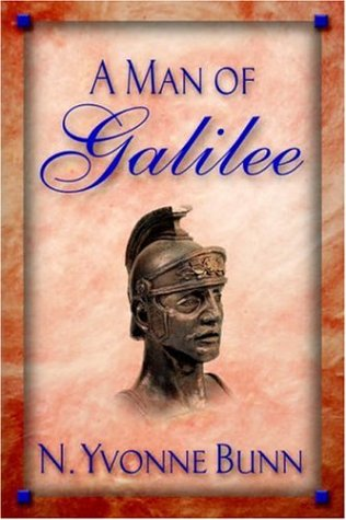 A Man of Galilee: Bunn, Yvonne