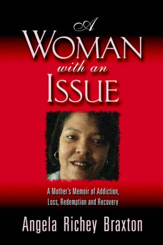 A Woman With An Issue: Angela Braxton
