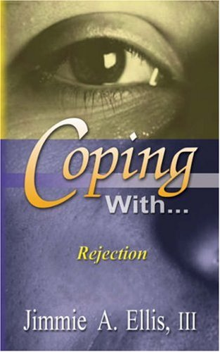 9781597551441: Coping With... Rejection