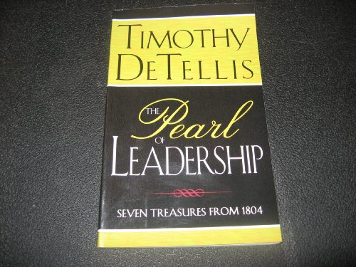 9781597551533: The Pearl of Leadership: Seven Treasures From 1804