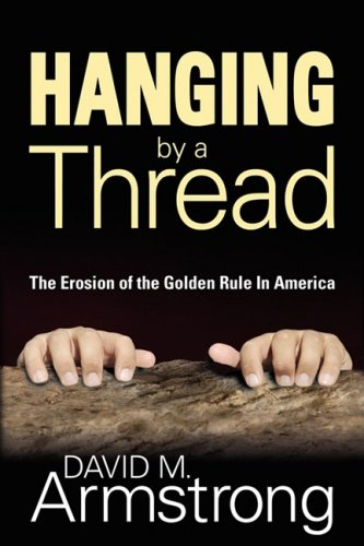 Hanging By A Thread: Armstrong, David M.
