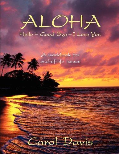9781597552738: Aloha: Hello, Goodbye, I Love You
