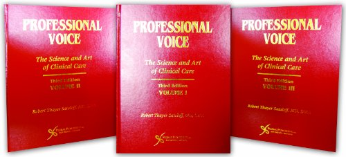 9781597560016: Professional Voice: The Science and Art of Clinical Care, Third Edition (3-Volume Set)