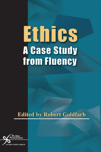 9781597560108: Ethics: A Case Study From Fluency