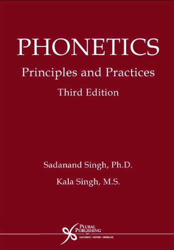 9781597560207: Phonetics: Principles and Practices, Third Edition