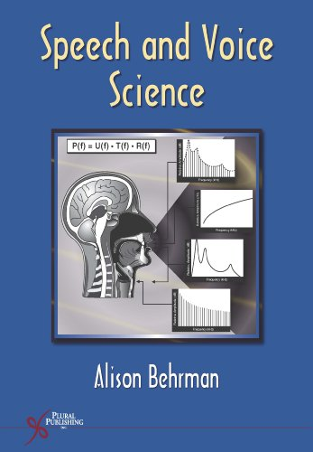 9781597560481: Speech and Voice Science