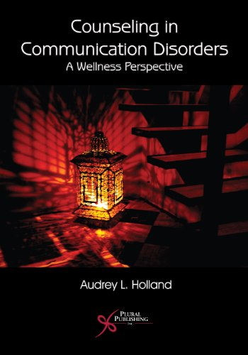 9781597560498: Counseling in Communication Disorders: A Wellness Perspective