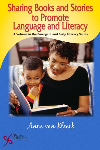 9781597560917: Sharing Books and Stories to Promote Language and Literacy (Emergent and Early Literacy)