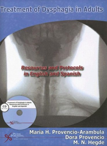 Treatment of Dysphagia in Adults: Resources and: Dora Provencio and