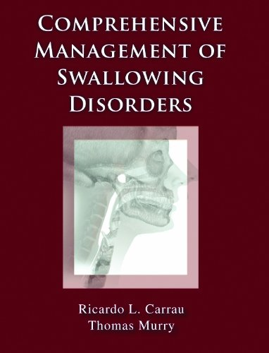 9781597560993: Comprehensive Management of Swallowing Disorders