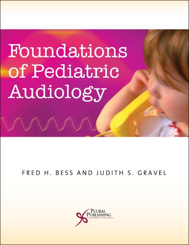 9781597561082: Foundations of Pediatric Audiology