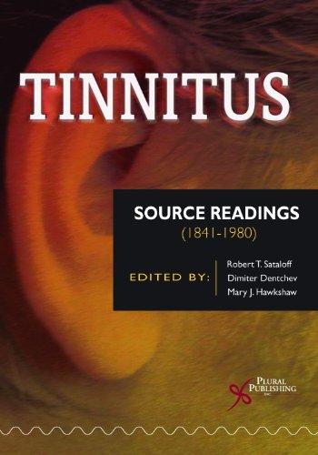 Tinnitus: Source Readings (1841-1980): Sataloff, Robert T.;Hawkshaw, Mary;Denchev, Dimiter