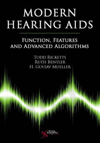 Modern Hearing Aids: Features and Fitting (1597561398) by Ruth A. Bentler; H.Gustav Mueller