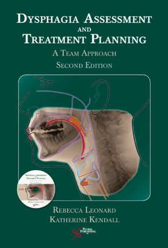 9781597561532: Dysphagia Assessment and Treatment Planning: A Team Approach, 2nd Edition