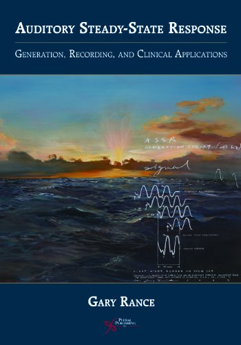9781597561617: The Auditory Steady-State Response: Generation, Recording, and Clinical Application