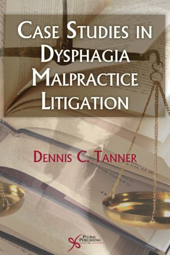 9781597563253: Case Studies in Dysphagia Malpractice Litigation