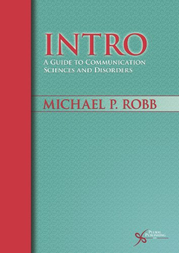 9781597563390: INTRO: A Guide to Communication Sciences and Disorders