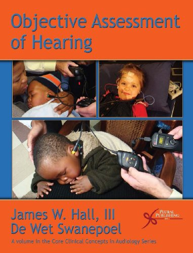 9781597563536: Objective Assessment of Hearing (Core Clinical Concepts in Audiology)