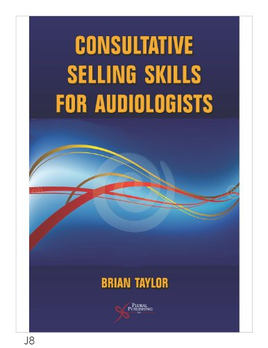 9781597564243: Consultative Selling Skills for Audiologists