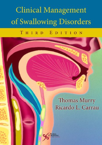 9781597564250: Clinical Management of Swallowing Disorders