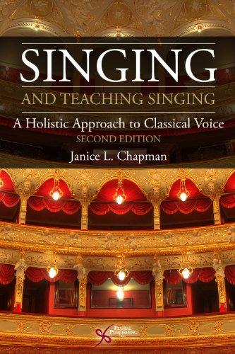 Singing and Teaching Singing, 2nd Ed.: Chapman, Janice