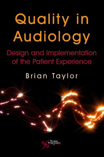 9781597564724: Quality in Audiology: Design and Implementation of the Patient Experience