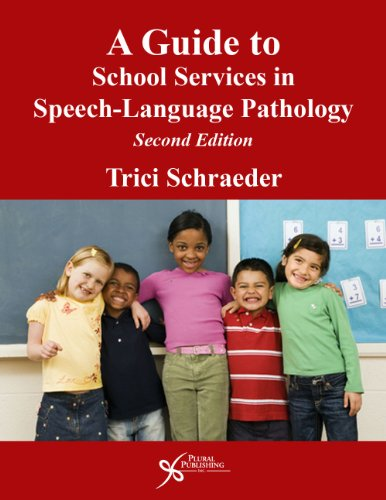 9781597564809: A Guide to School Services in Speech-Language Pathology