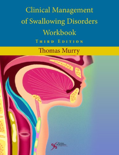 9781597564854: Clinical Management of Swallowing Disorders Workbook