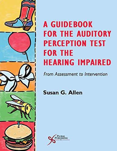 9781597564861: A Guidebook for the Auditory Perception Test for the Hearing Impaired: From Assessment to Intervention