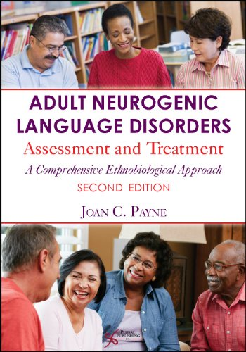 9781597565035: Adult Neurogenic Language Disorders: Assessment and Treatment. A Comprehensive Ethnobiological Approach