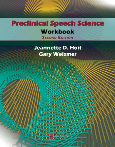 9781597565219: Preclinical Speech Science Workbook, Second Edition