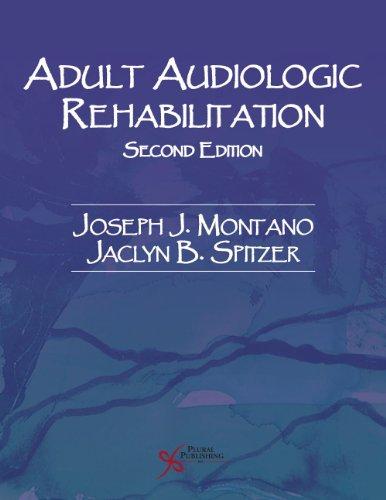 9781597565295: Adult Audiologic Rehabilitation, Second Edition (Audiology)